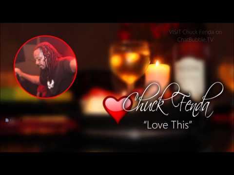 Chuck Fenda- Love This