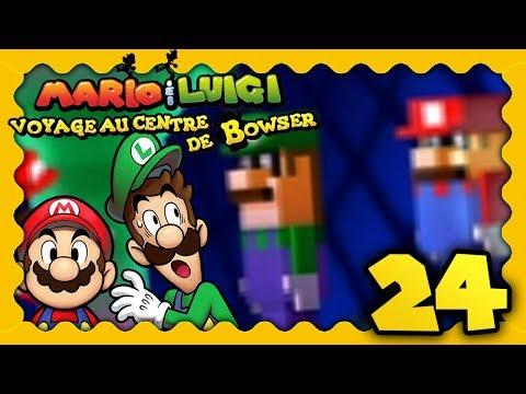 MARIO & LUIGI VOYAGE AU CENTRE DE BOWSER 3DS #24 - MARIO & LUIGI CONTRE... MARIO & LUIGI ?!