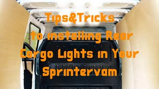 How to install rear cargo lights in a sprinter van on the cheap