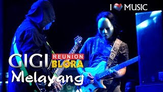 GIGI - Melayang (OFFICIAL BLORA ROCK N LOVE 2)