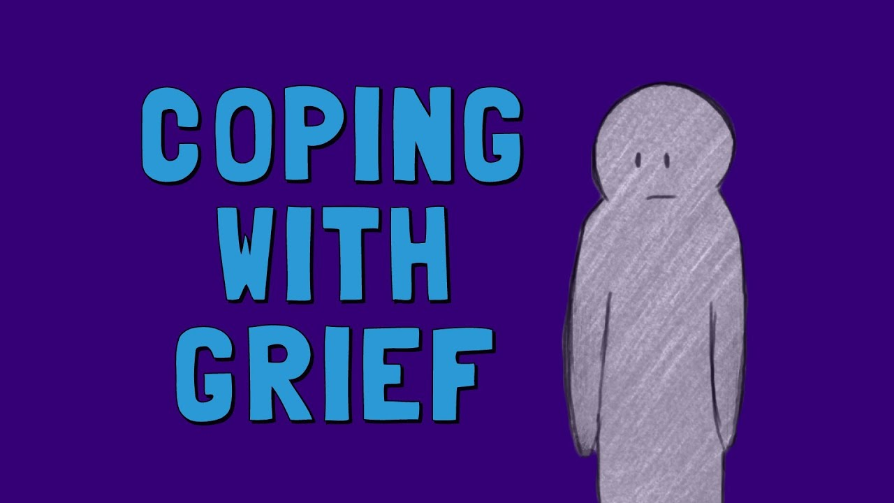 The Grieving Process Coping With