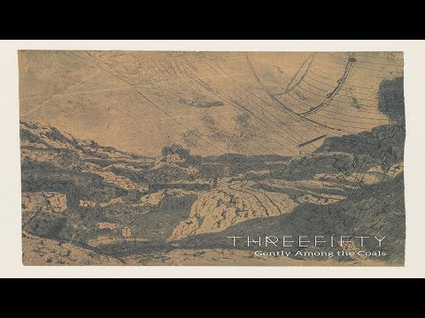 Threefifty - Gently Among the Coals [Full Album]