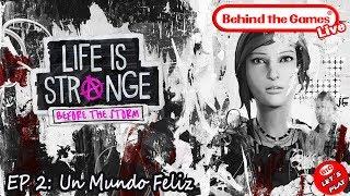 🔴 LIFE IS STRANGE: BEFORE THE STORM - Episodio 2: Un Mundo Feliz  (Completo) | Let´s Play - Español