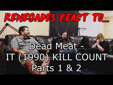 Renegades React to... Dead Meat - IT (1990) KILL COUNT Parts 1 & 2