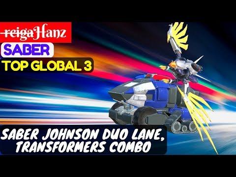 Saber Johnson Duo Lane, Transformers Combo Top Global 3 Saber r̶e̶i̶g̶a̶Hanz Saber Mobile Legends