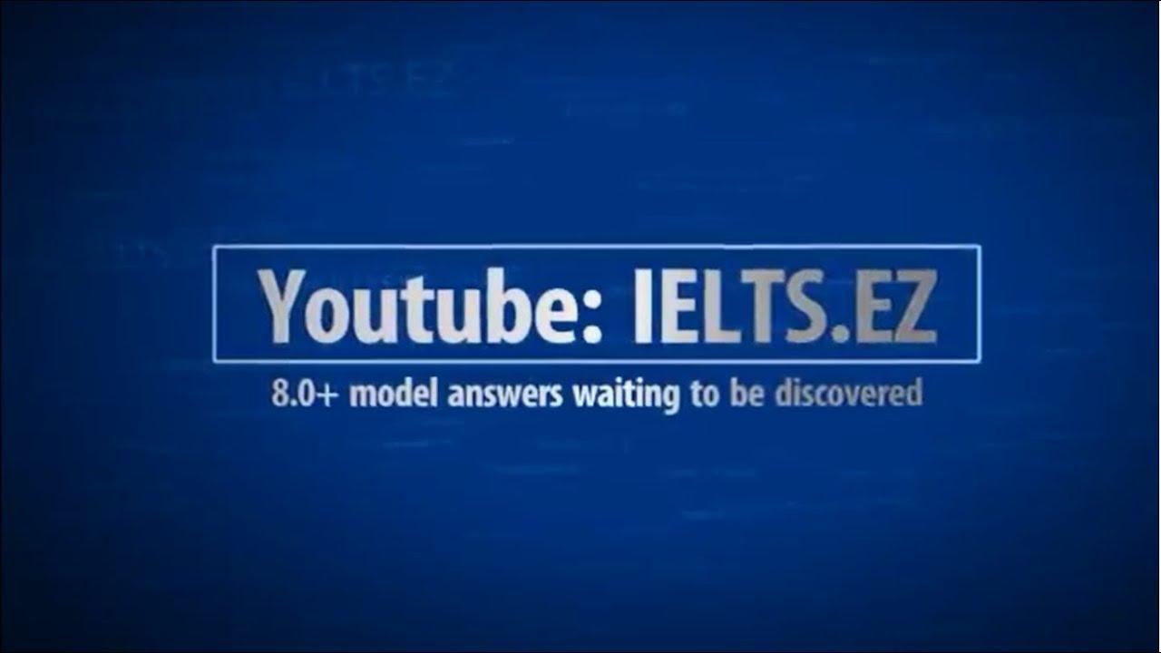 IELTS Speaking Model Answer High Score 8.0+ (4) - YouTube
