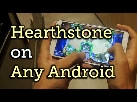 Bypass Restrictions To Install Hearthstone On Any Android Device [How-To]