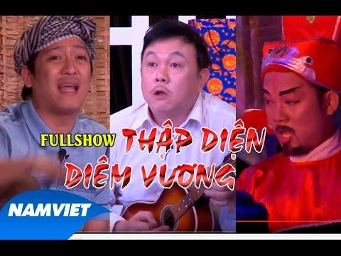 LiveShow Hài Kịch Tết 2016 Thập Diện Diêm Vương Full [Chí Tài, Trường Giang, Long Đẹp Trai]