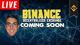 Daily Update (6/18/18) - Binance Decentralized Exchange Coming Soon