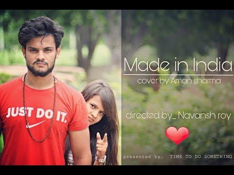 MADE IN INDIA | Guru Randhawa | heart touching cute story | cover by aman sharma| punjabi songs
