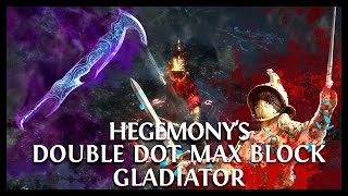 Path of Exile Ascendancy: Hegemony's Max Block & Dots Duelist Gladiator! Varunastra HC Viable Build
