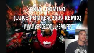 Oxia - Domino (Luke Pompey Remix)