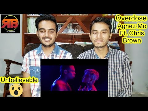 Foreigner Reacts To: AGNEZ MO - Overdose (ft. Chris Brown) [Official Music Video]