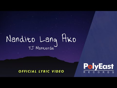 TJ Monterde - Nandito Lang Ako (Lyric)