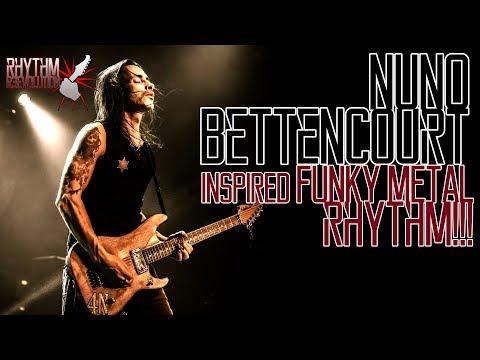 Nuno Bettencourt Inspired Funky Metal Rhythm!!! RhythmR3volution 🤘 🤘 🤘