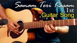 Learn First Song On Guitar Leading Sanam Teri Kasam Tabs