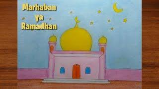 Menggambar tema marhaban ya Ramadhan