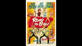 Road to Bali - 1952 | Full Movie
