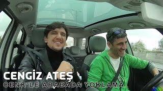 Cengiz ATEŞ Hangi Şarkıyı Bir gün Mutlaka Söyleyeceği Söyledi - Cenk'le Arabada Yoklama Video
