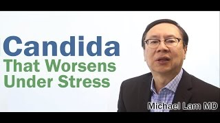 Systemic Candida and Adrenal Fatigue Symptoms