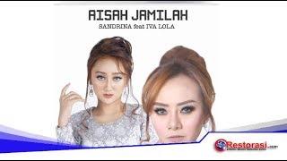 Cover images AISAH JAMILAH - Sandrina ft Iva lola HQ #music