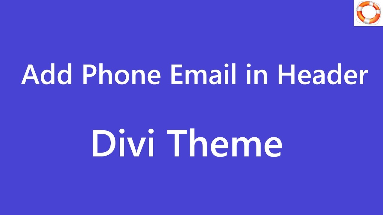 divi add phone email in header - youtube
