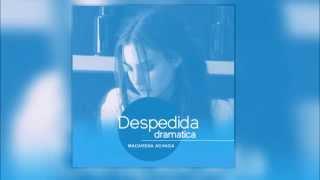 Macarena Achaga - Despedida Dramática
