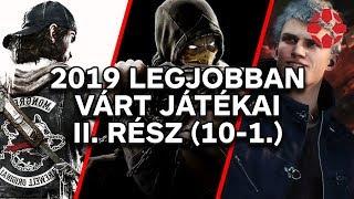 2019 legjobban várt játékai #2 (10-1.)