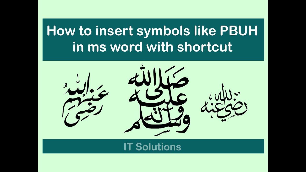 How To Insert Arabic Symbols Pbuh Swallallahu Alaihi Wasallam In Word With Shortcut Youtube