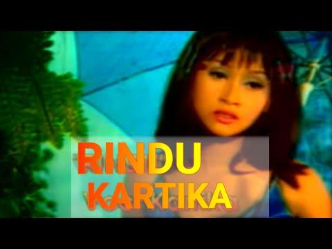 KARTIKA - RINDU (OFFICIAL MUSIC VIDEO)