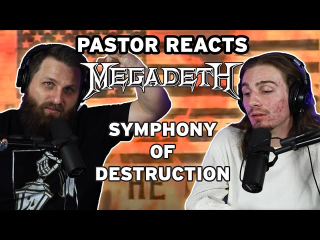 Megadeth Symphony of Destruction // Pastor Rob Reaction and Analysis