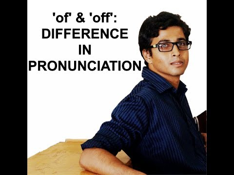 'of'-&-'off':-difference-in-pronunciation-||-english-words
