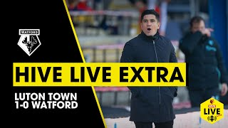 HIVE LIVE EXTRA | LUTON TOWN 1-0 WATFORD | MUÑOZ REACTS TO DISAPPOINTING DERBY DEFEAT