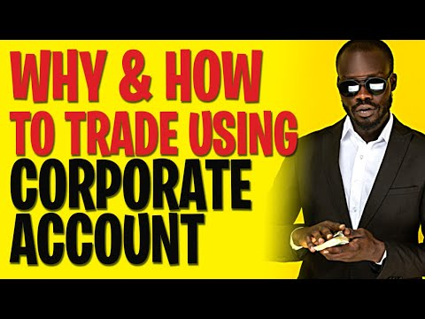 TAXES & MONEY: WHY & HOW to open a corporate forex trading account - FOREX tRADING sTRATEGIES