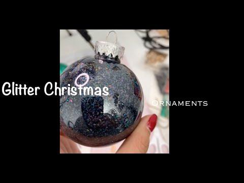 *Glitter* Christmas Ornaments