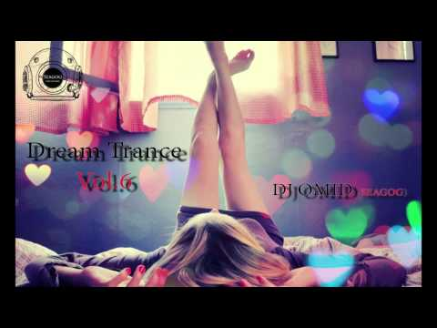 Dream Trance Vol.6 (Best of Vocal Trance 2013)