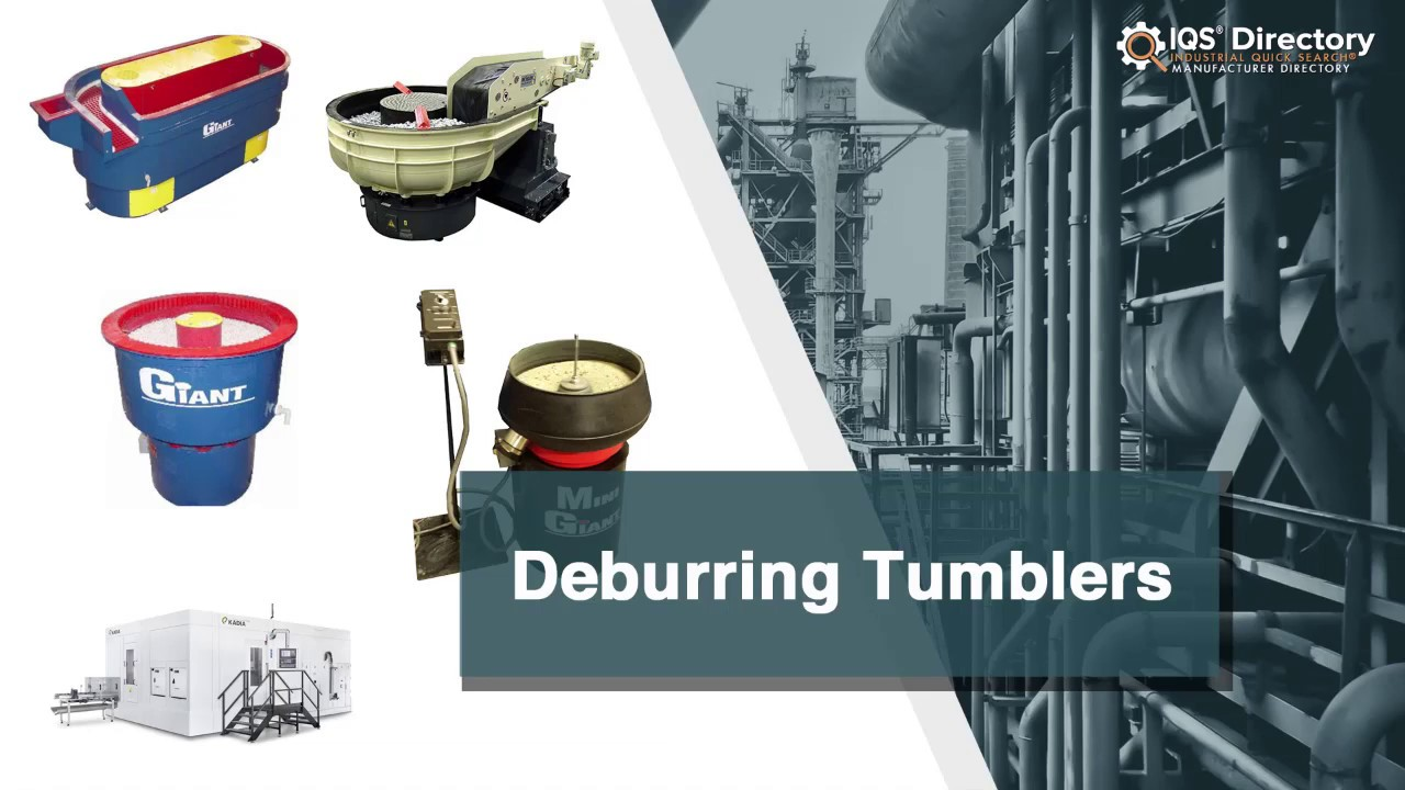Deburring Tumbler Manufacturers Suppliers   IQS Directory