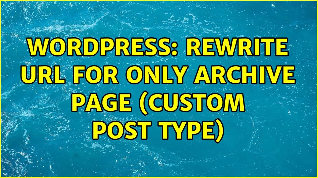 Download Wordpress: Rewrite URL for only archive page (custom post type)