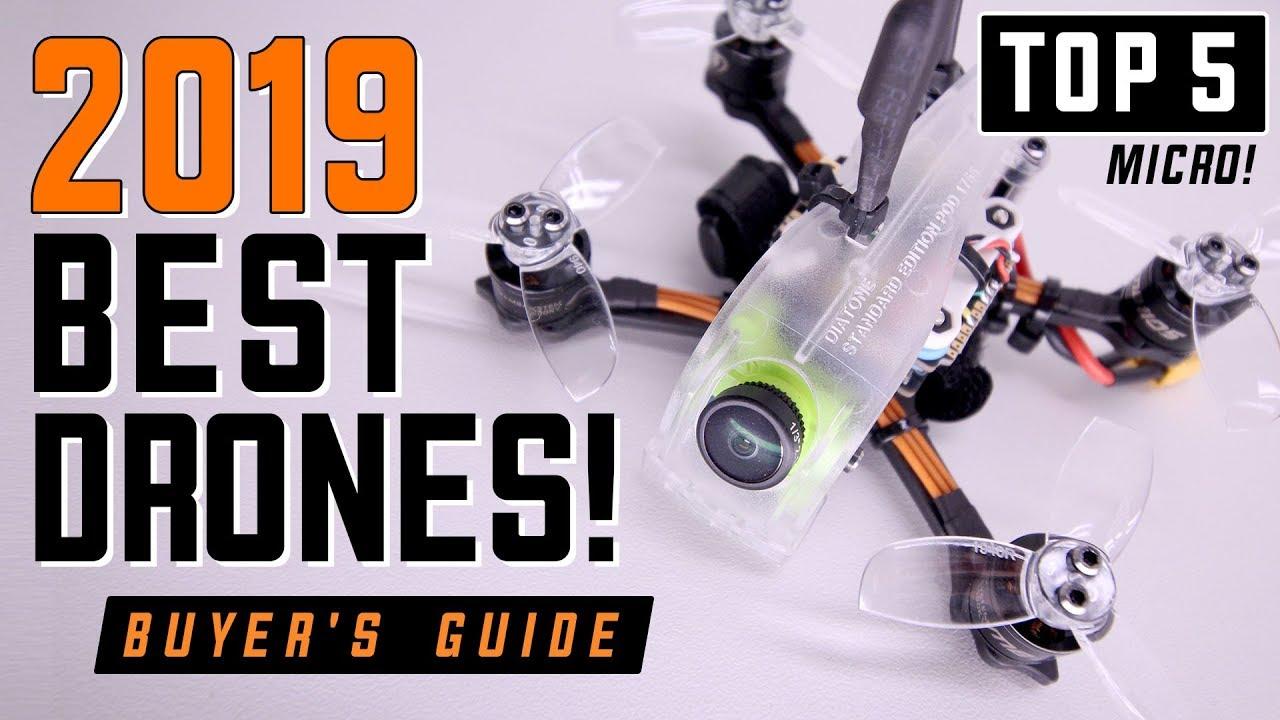 Best Micro Drones 2020 2019 BEST DRONES   BUYER'S GUIDE   YouTube