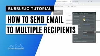كيفية إرسال رسائل البريد الإلكتروني من فقاعة الخاص بك التطبيق إلى عدة مستلمين