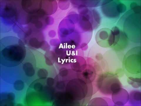 Ailee U&I Lyrics (Eng/Han/Rom)