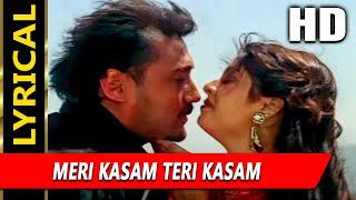 Meri Kasam Teri Kasam  With Lyrics | Udit Narayan, Anuradha Paudwal | Hasti Songs | Jackie Shroff