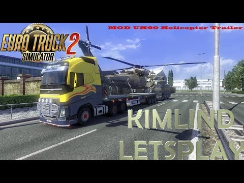 ETS 2 BETWEEN AMSTERDAM AND FRANKFURT WITH SHIPMENT AND MOD  UH60 Helicopter Trailer