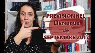 Prévisionnel Livresque | Septembre 2017
