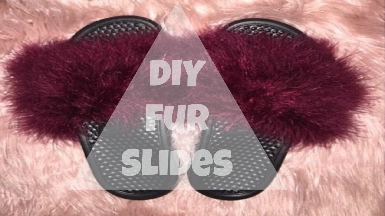10 Fur Slides DIY - YouTube c381b5392