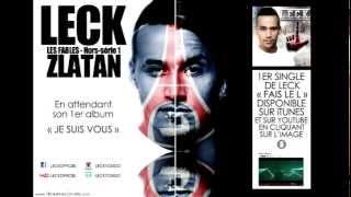 Leck - Les fables hors série volume 1 : Zlatan (audio)