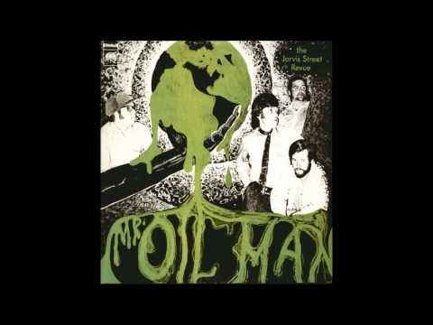 The Jarvis Street Revue - Mr. Oil Man (1970) HQ