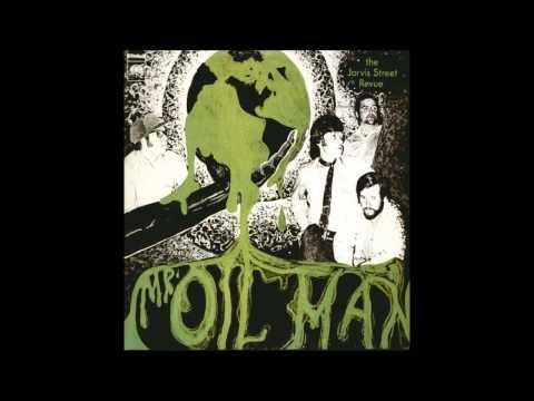 The Jarvis Street Revue - Mr. Oil Man (1970) HQ