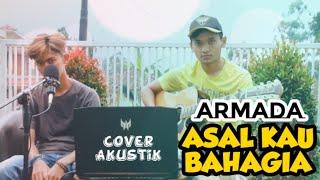 Download ARMADA - ASAL KAU BAHAGIA || Cover Akustik 🎶