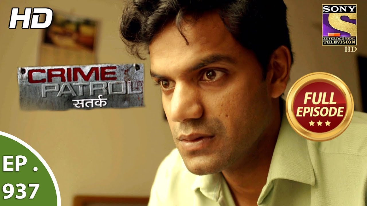 Crime Patrol Satark - Ep 937 - Full Episode - 15th July